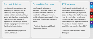 "This is a screen shot from the ""digital strategy"" page of the Trust Communications Inc. website. It is a horizontal row of testimonials from happy clients. A snippet from each testimonial is used as headers. They read: practical solutions, focused on outcomes, 25% increase."""